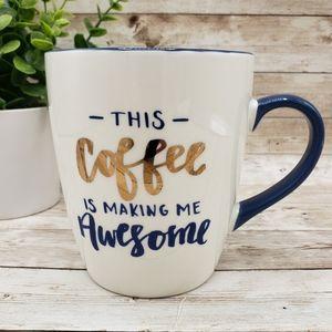 """Threshold """"This Coffee Is Making Me Awesome"""" Mug"""